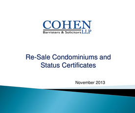 re-sale codominiums and status certificates